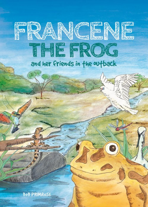 Francene the Frog and Her Friends in the Outback