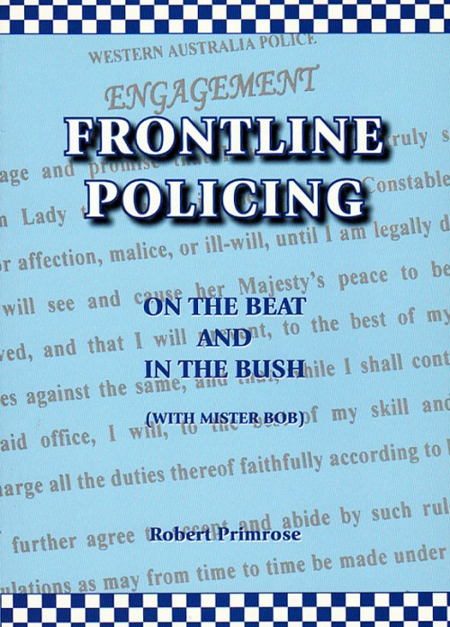 Frontline Policing: On the Beat and in the Bush