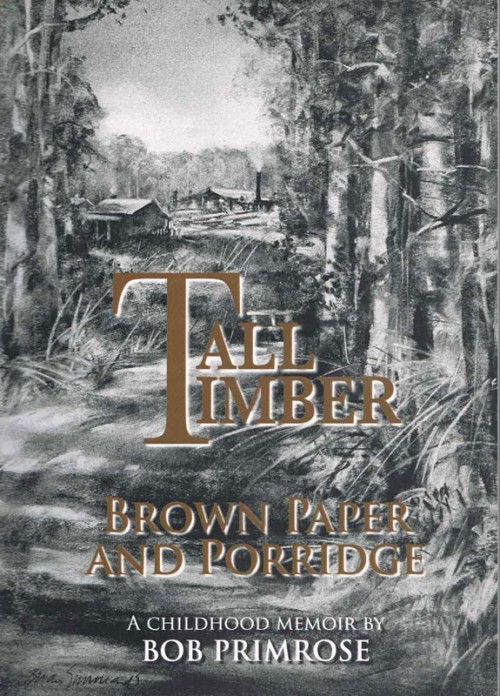 Tall Timber: Brown Paper and Porridge